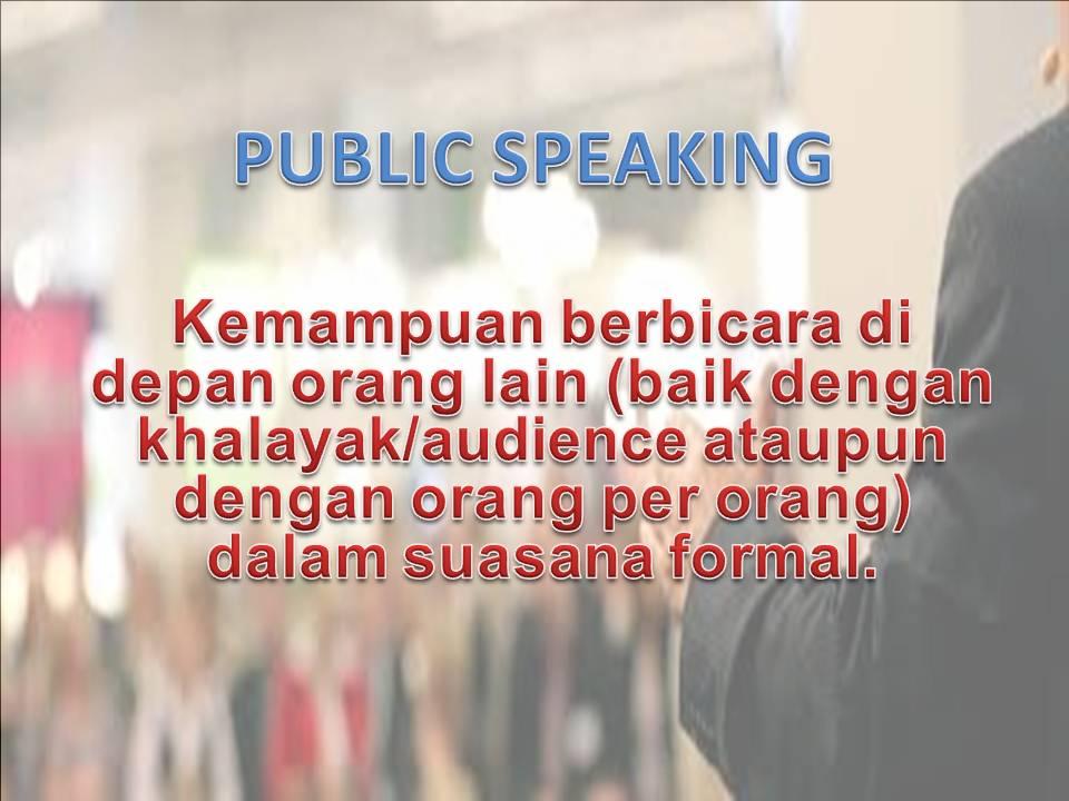 Definisi Public Speaking