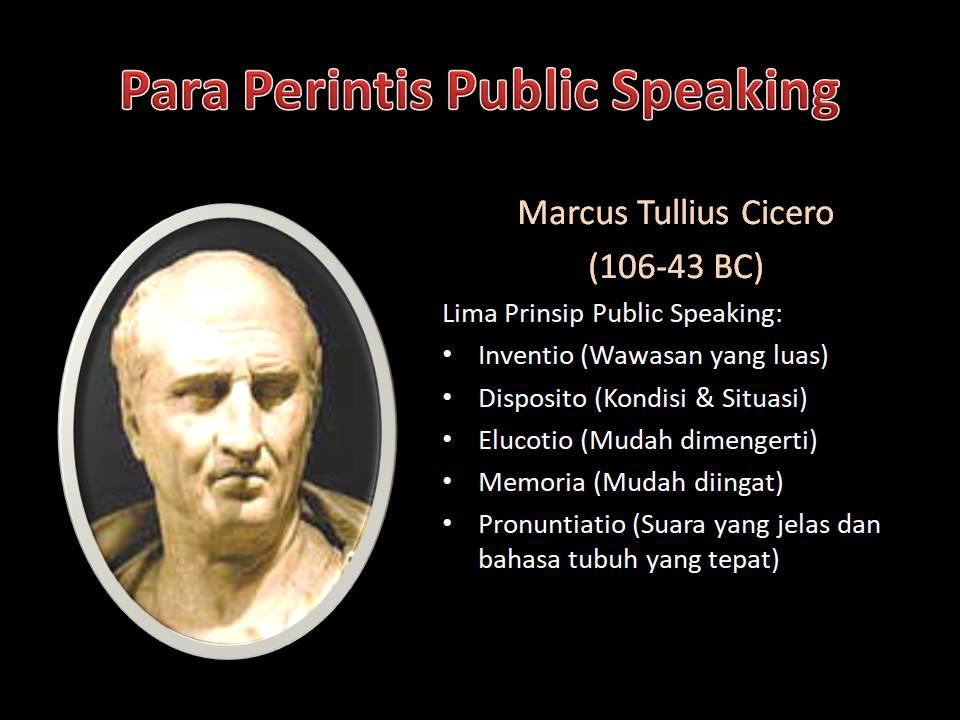 Marcus Tullius Cicero - perintis public speaking
